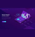 smart home isometric internet things concept vector image vector image