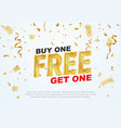 text buy one get one free on light background vector image vector image