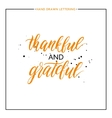 Thankful and grateful lettering with black vector image vector image