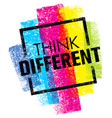 think different creative brush typography vector image vector image