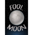 poster design with fool moon vector image
