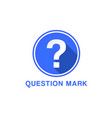 flat icon of question mark question mark button vector image