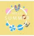 hello summer shoes umbrella snorkel circle frame y vector image vector image