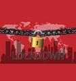 lockdown - turn off city 2 vector image vector image