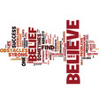 belief designed for life text background word vector image vector image