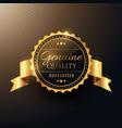 genuine quality award golden label badge design vector image vector image