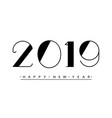 2019 happy new year text design vector image