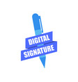 digital signature pen and ribbon isolated on vector image