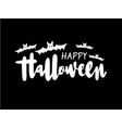 happy halloween lettering holiday calligraphy vector image vector image