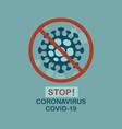 abstract stop micrograph coronavirus sign icon vector image