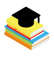 graduation black hat on book stack isometric view vector image vector image