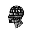 what we think we become motivatonal quotes vector image