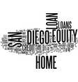 z san diego home equity loan text background word vector image vector image
