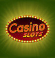 Casino slots 3d retro light banner with bulbs vector image