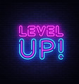 level up neon text up neon sign vector image vector image