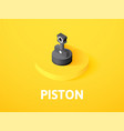 piston isometric icon isolated on color vector image