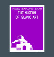 the musuem of islamic art doha qatar monument vector image