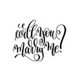 will you marry me - black and white hand lettering vector image vector image