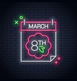 8 march neon sign women day neon calendar vector image