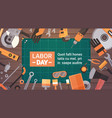 labor day holiday greeting card over set of repair vector image vector image