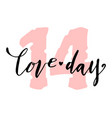 love day lettering happy valentines day card vector image vector image