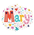Mary female name decorative lettering type design vector image vector image