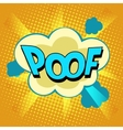 Poof comic bubble retro text vector image