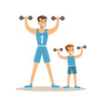 smiling man and boy exercising with dumbells dad vector image vector image