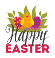 happy easter eggs and chicken christian holiday vector image vector image