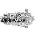when it comes to menopause you are what you eat vector image vector image