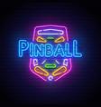 pinball neon sign bright signboard light banner vector image vector image