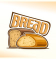 logo of bread vector image vector image