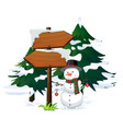 snowman with signboard template vector image vector image