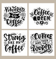 coffee hand written lettering badges set vector image