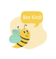 cute postcard with bee composition with words bee vector image vector image