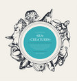 sea creatures - modern drawn round banner template vector image vector image