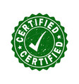 certified scratched stamp with tick vector image vector image