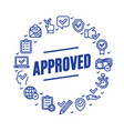 approve related signs round design template thin vector image