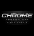 awesome chrome alphabet italic bold stainless vector image