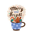 christmas seasonal card with cup cacao with vector image