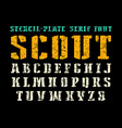 stencil-plate serif font in military style vector image vector image