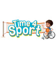 font design for word time for sport with boy in vector image