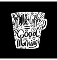 Hand drawn vintage quote for coffee vector image vector image