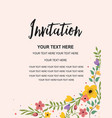 invitation card template colorful floral vector image vector image