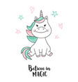 unicorn believe in magic unicorn quote vector image vector image