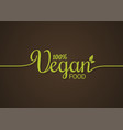 vegan lettering logo green food line concept on vector image vector image
