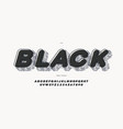 black font 3d bold style modern typography vector image vector image