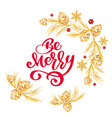 christmas text be merry red hand written vector image