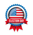 election day united states flag button vector image vector image