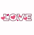 love lettering outline style and hearts valentine vector image vector image